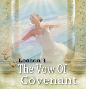 What is Covenant? Lesson 1: Learn why God likens covenant to a marriage