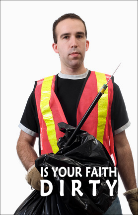 Is Your Faith Dirty | An Unclean Religion
