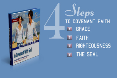 What is Covenant: Lesson 4: Learn the 4 steps to covenant faith