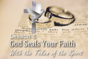 What is Covenant? Lesson 6: Learn how God seals your faith.