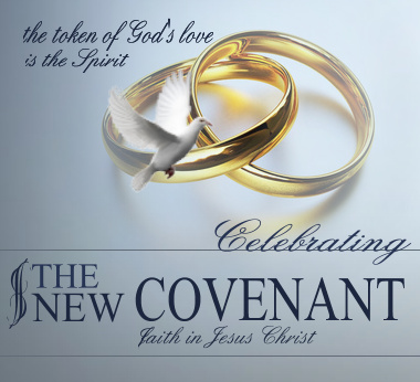 New Covenant Faith: The token of God's love is the Spirit