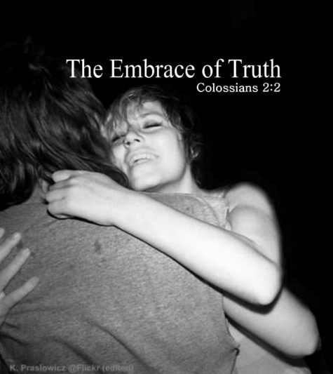 The Warm Embrace of Truth