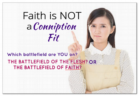 Faith is not a Conniption Fit