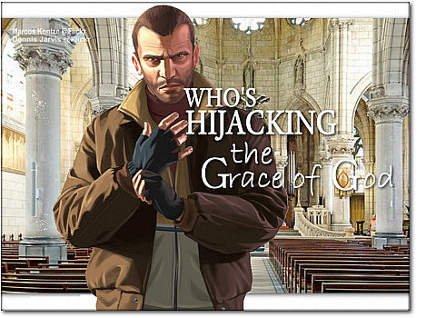 Hijacking the Grace of God4